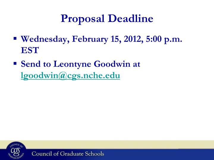 Proposal Deadline