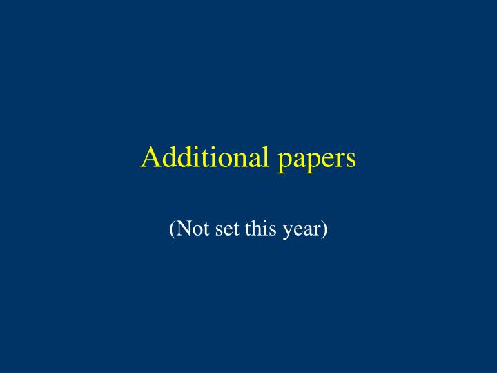 Additional papers