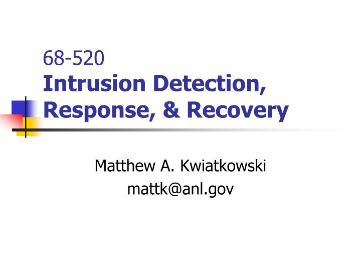 68 520 intrusion detection response recovery