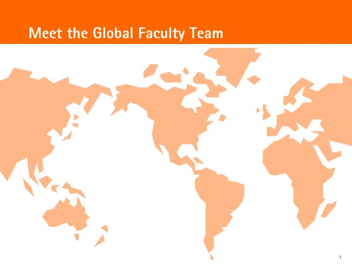 Meet the global faculty team
