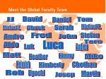 meet the global faculty team1