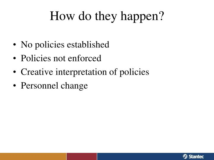 No policies established