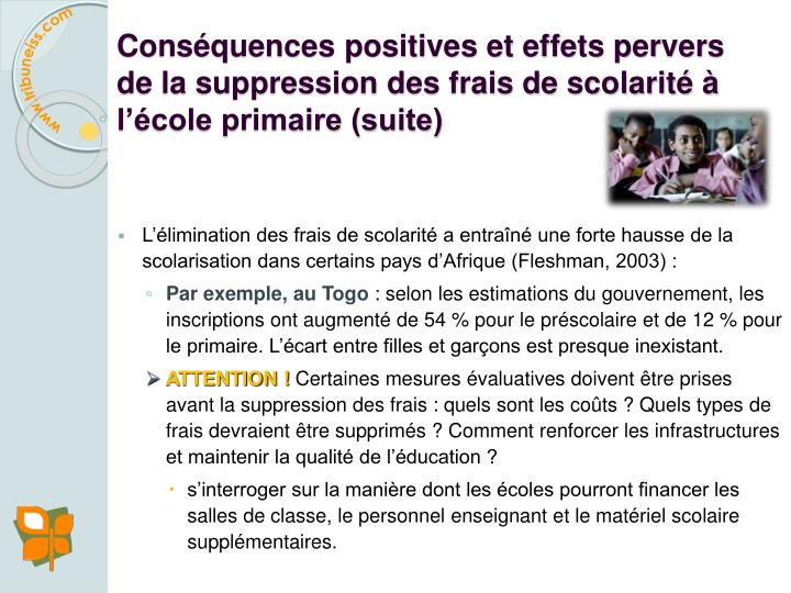 Conséquences positives et effets pervers de la suppression des frais de scolarité à l'école primaire (suite)