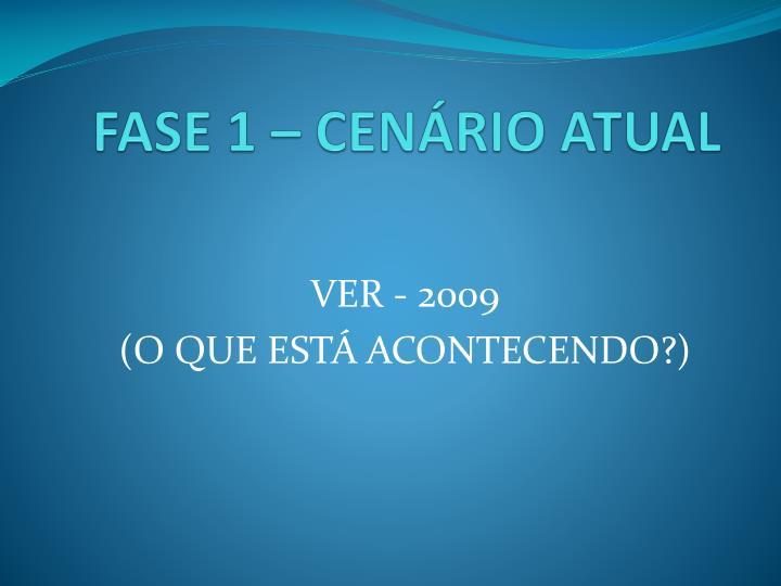 FASE 1 – CENÁRIO ATUAL