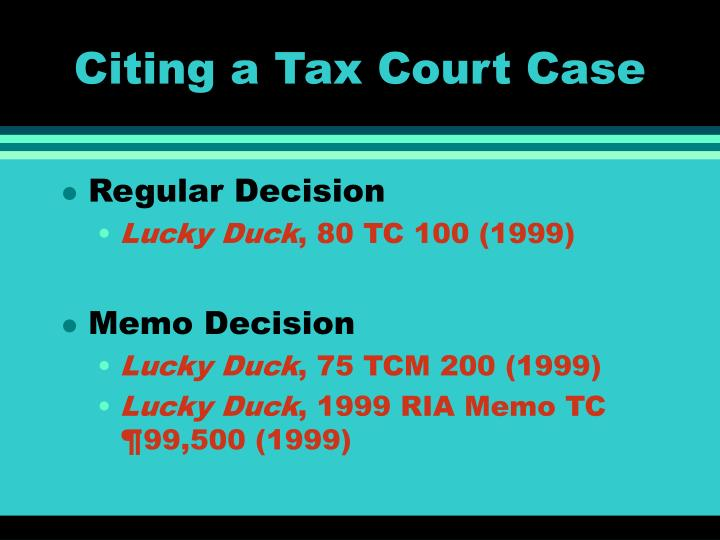 Citing a Tax Court Case