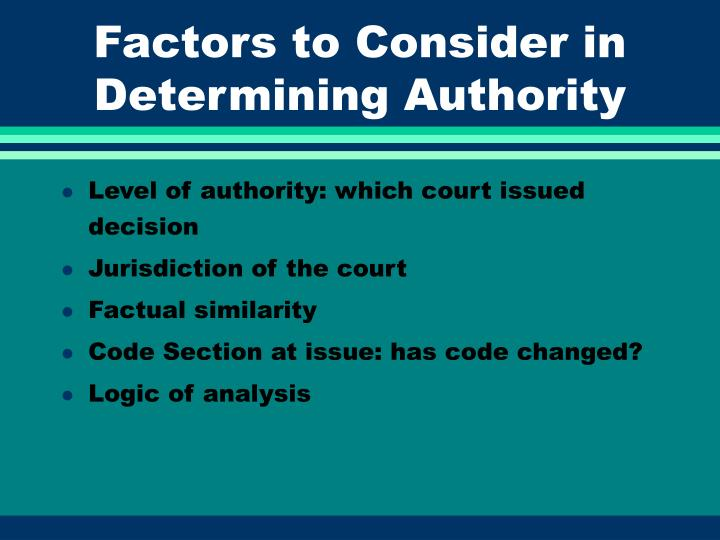Factors to Consider in Determining Authority