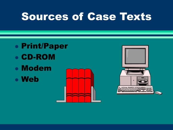 Sources of Case Texts