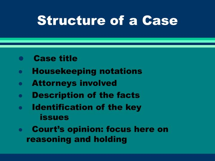 Structure of a Case
