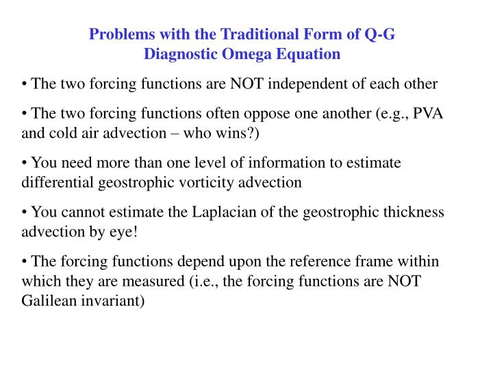 Problems with the Traditional Form of Q-G                    Diagnostic Omega Equation