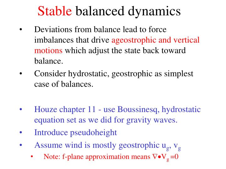 Stable balanced dynamics
