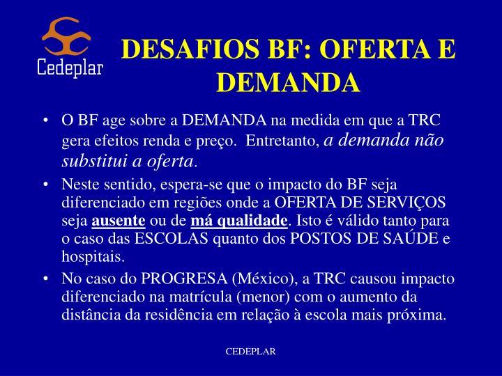 DESAFIOS BF: OFERTA E DEMANDA