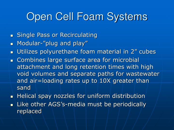 Open Cell Foam Systems