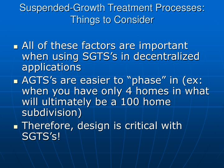 Suspended-Growth Treatment Processes: Things to Consider