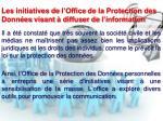 les initiatives de l office de la protection des donn es visant diffuser de l information
