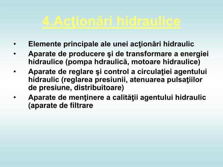 4.Acţionări hidraulice