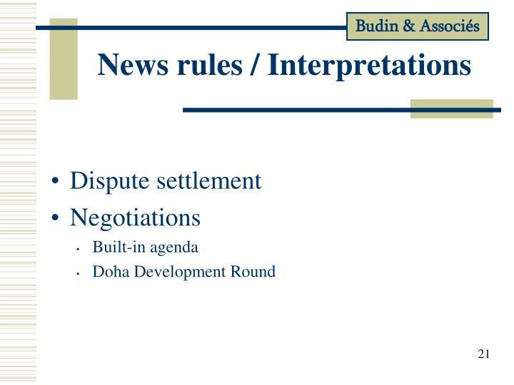 News rules / Interpretations