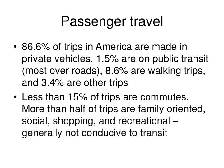 Passenger travel