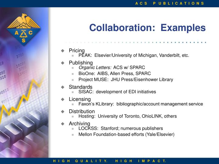 Collaboration:  Examples