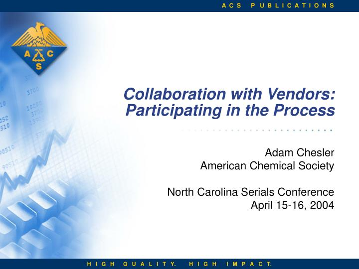 Collaboration with Vendors:
