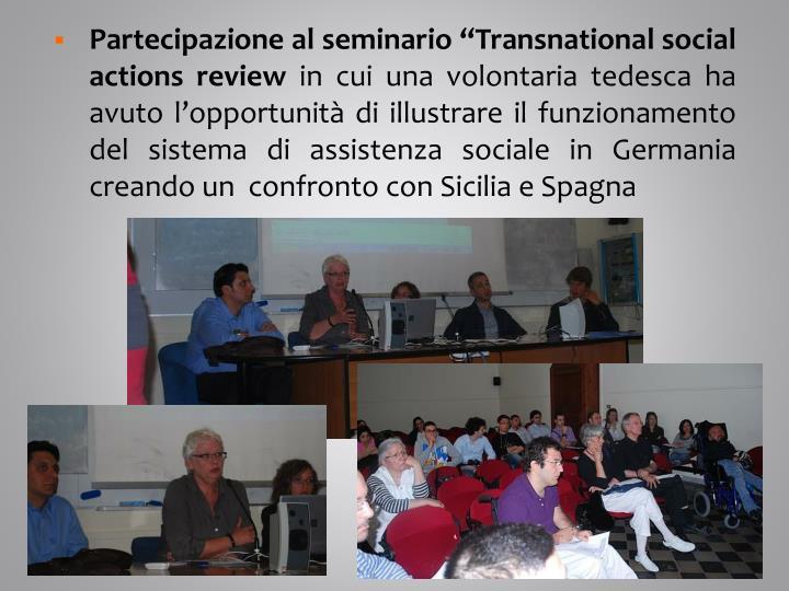 """Partecipazione al seminario """"Transnational social actions review"""
