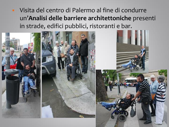 Visita del centro di Palermo al fine di condurre un'