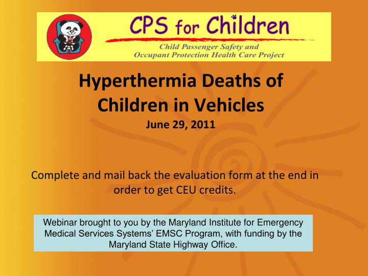 Hyperthermia deaths of children in vehicles june 29 2011