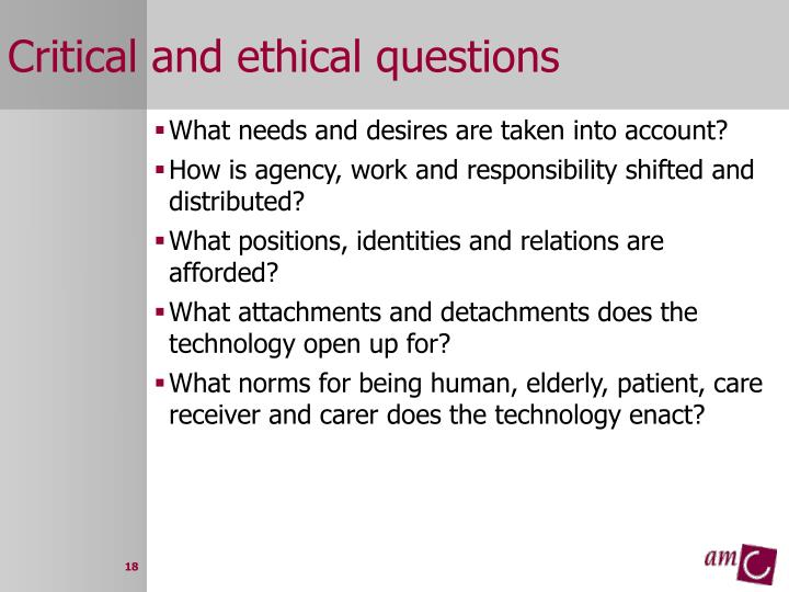Critical and ethical questions