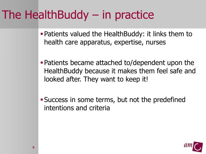 The HealthBuddy – in practice