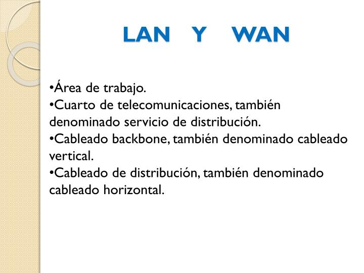 LAN    Y  WAN