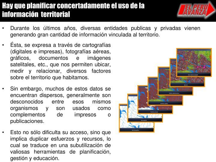 Hay que planificar concertadamente el uso de la información  territorial