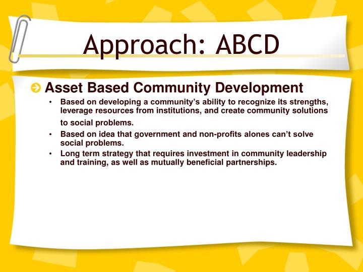 Approach: ABCD