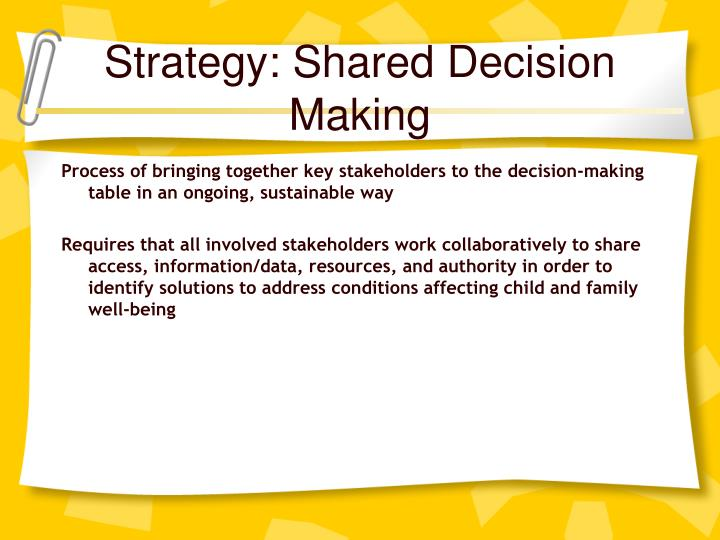Strategy: Shared Decision Making