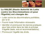 la halde haute autorit de lutte contre les discriminations et pour l egalit est charg e de3