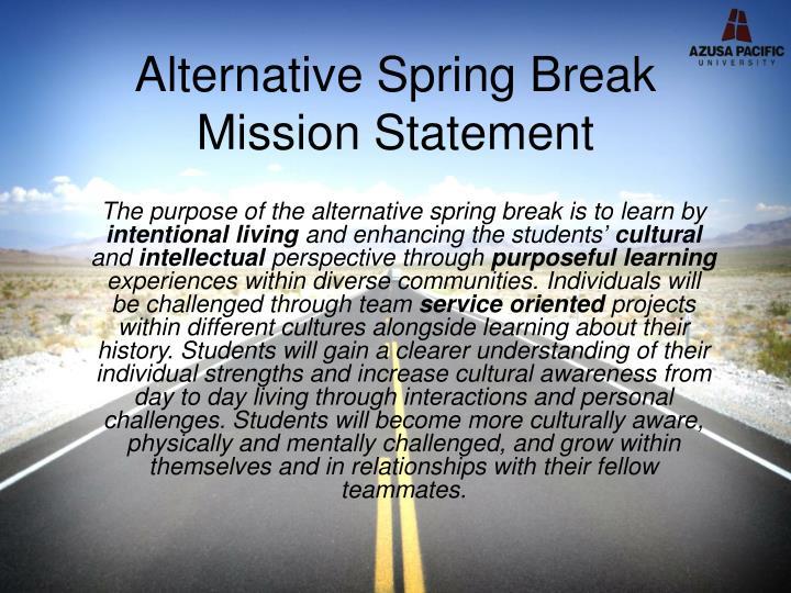 Alternative Spring Break Mission Statement