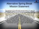 alternative spring break mission statement