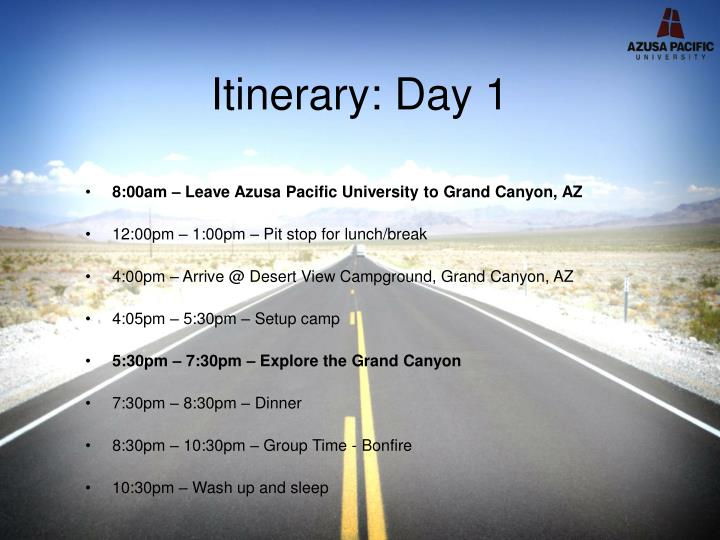 Itinerary: Day 1
