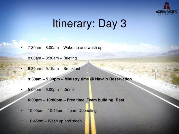 Itinerary: Day 3