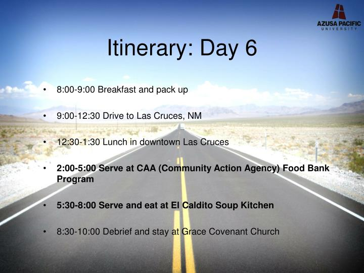 Itinerary: Day 6