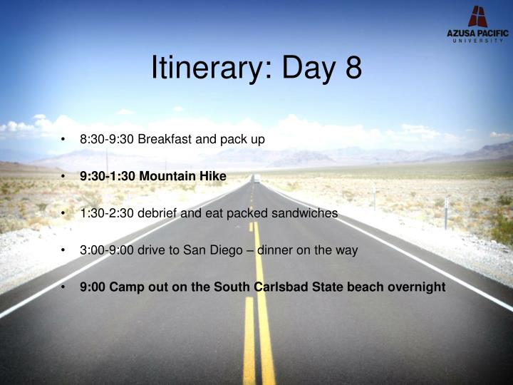 Itinerary: Day 8