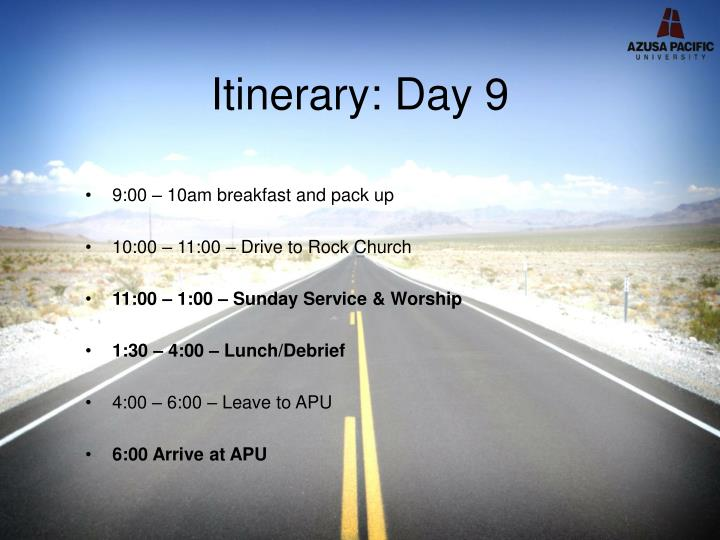 Itinerary: Day 9