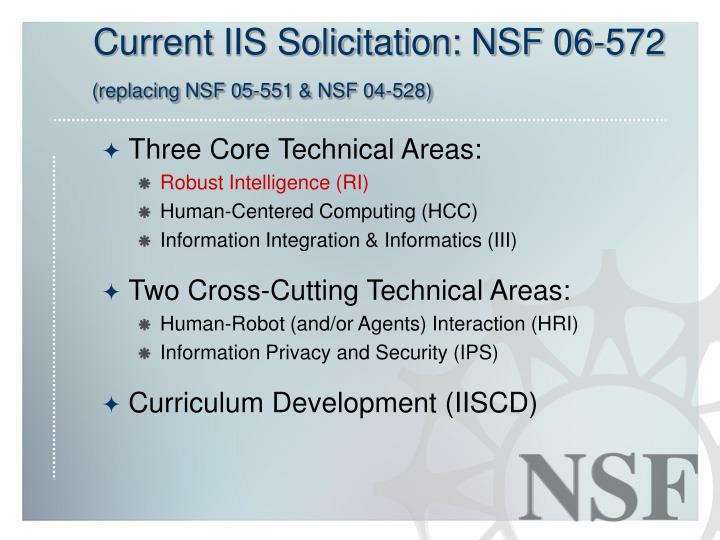 Current iis solicitation nsf 06 572 replacing nsf 05 551 nsf 04 528