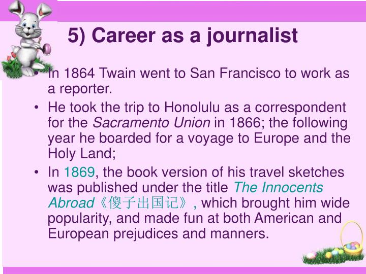 5) Career as a journalist