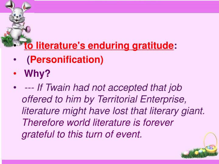 to literature's enduring gratitude