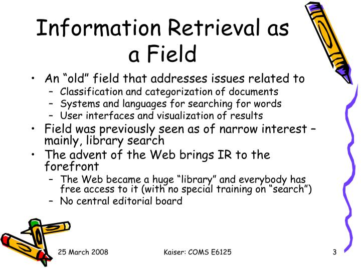 Information retrieval as a field