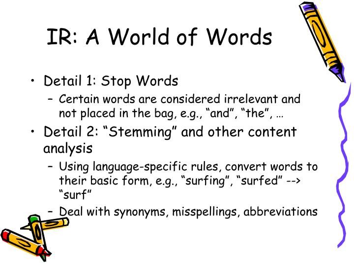 IR: A World of Words