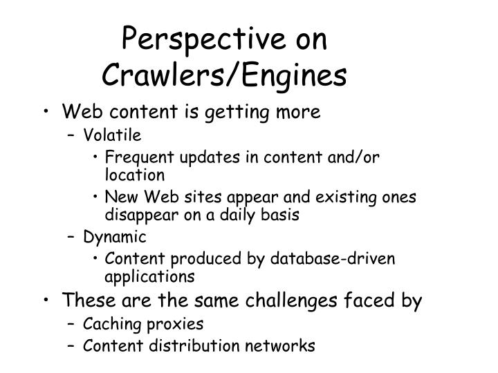 Perspective on Crawlers/Engines
