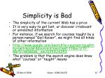 simplicity is bad