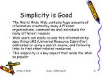 simplicity is good