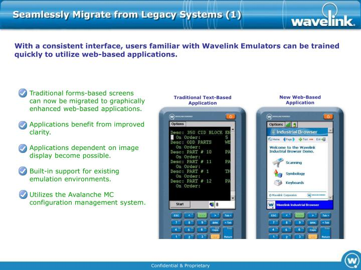 Seamlessly migrate from legacy systems 1