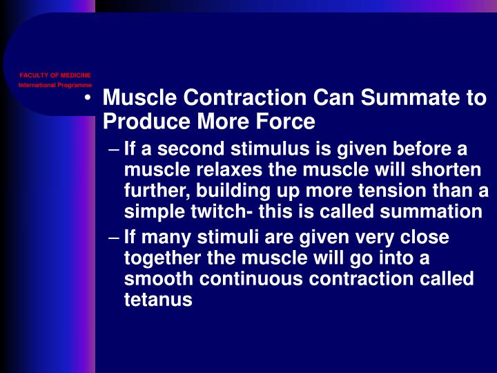 Muscle Contraction Can Summate to Produce More Force